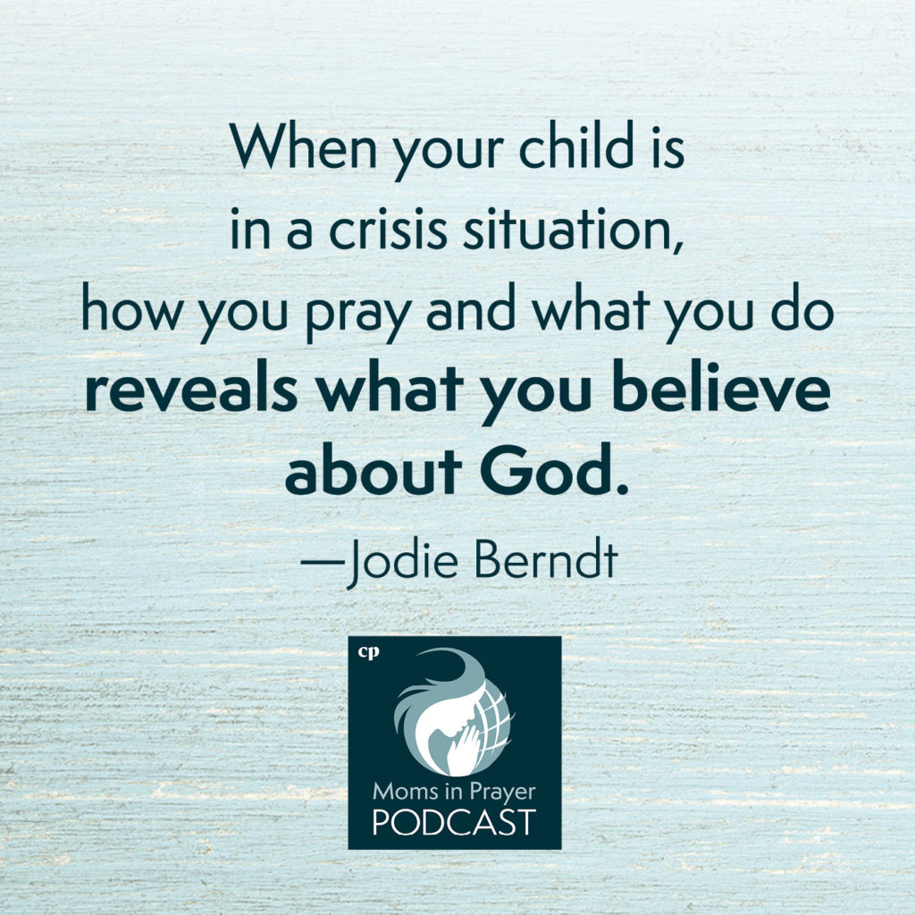 Child in crisis - pray and believe God