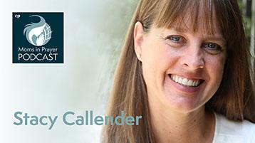 Southern California Prayers Stacy Callendar Moms in Prayer