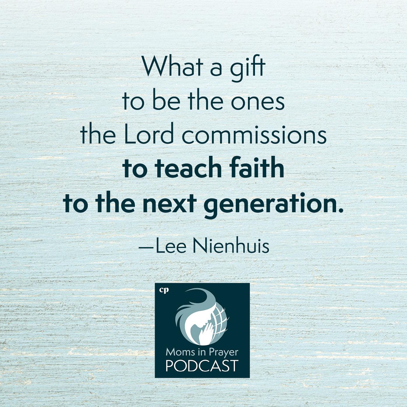 Teach faith to the next generation