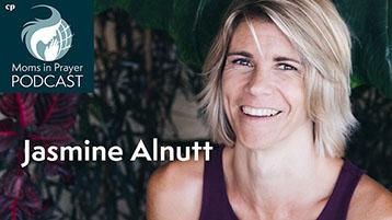 Jasmine Alnutt Moms in Prayer Podcast