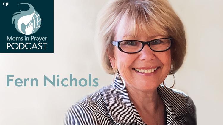 Fern Nichols, Founder of Moms in Prayer International