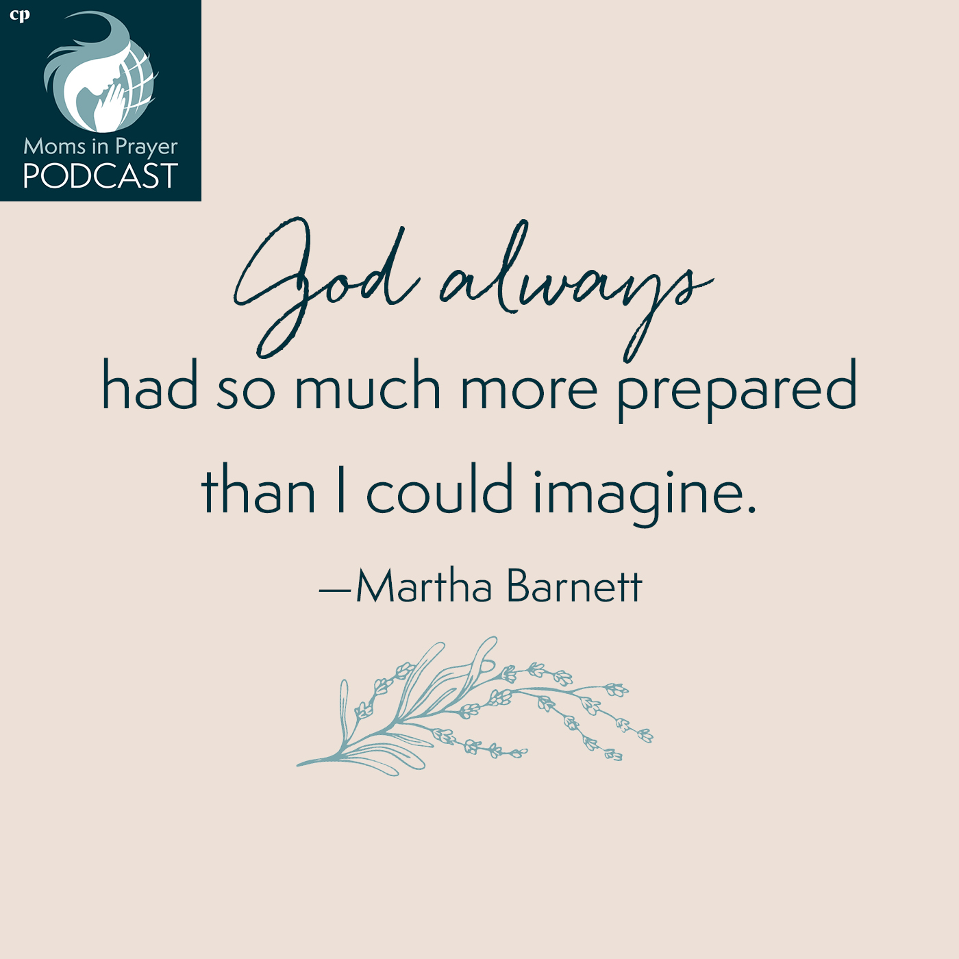 God has much more prepared for you than you can imagine.